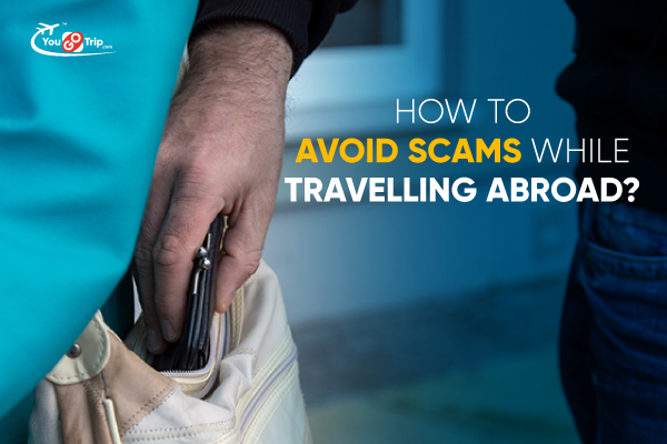 How to avoid scams while traveling